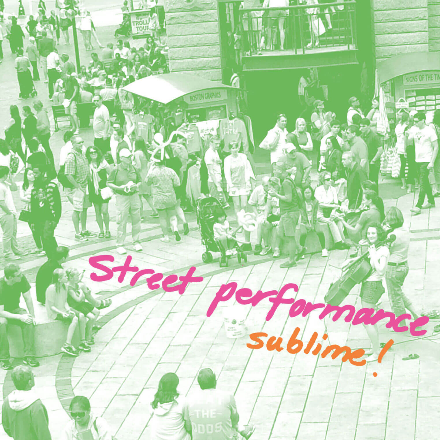 STREET PERFORMANCE SUBLIME